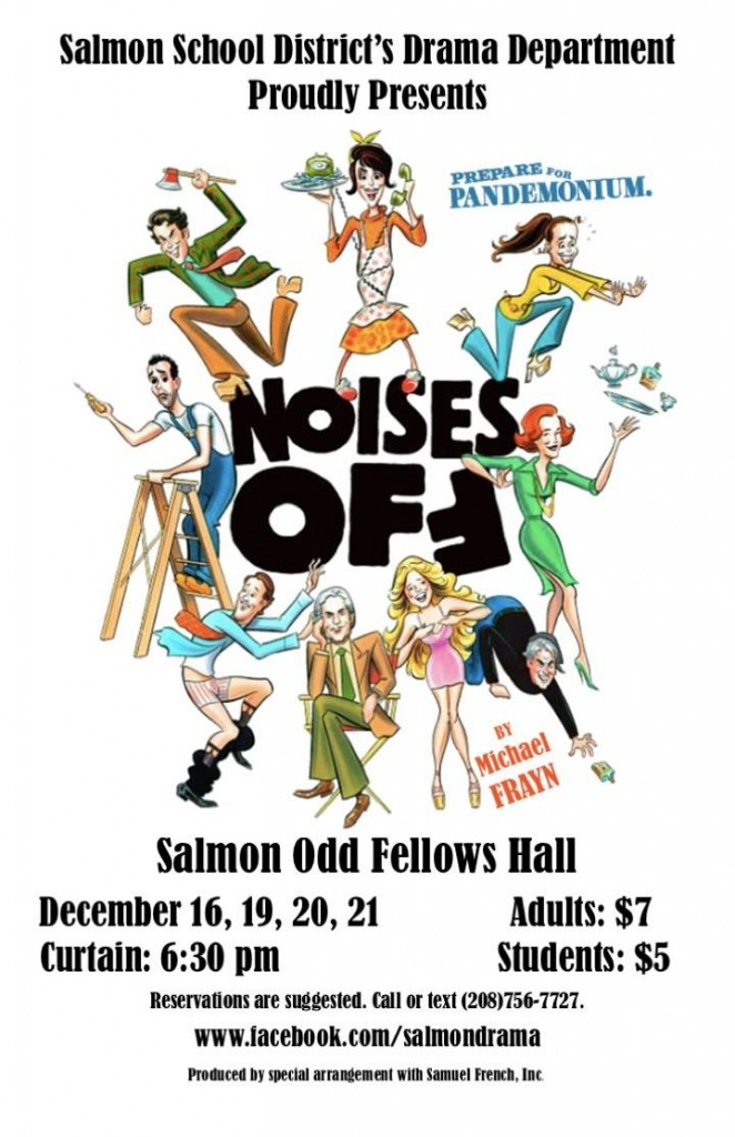 Noises Off - A Salmon School District Drama Production @ Odd Fellows Hall