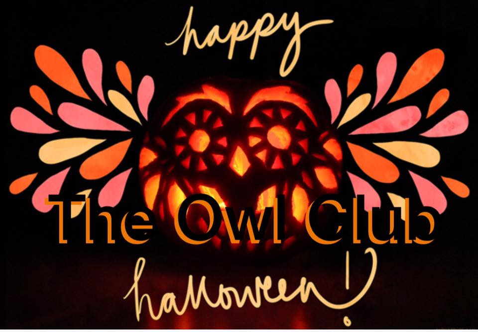 Halloween Party at the Owl @ The Owl Club