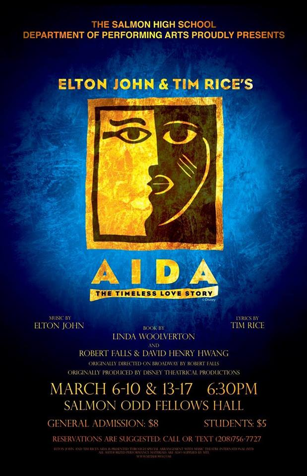 "Salmon HS Performing Arts Presents ""AIDA - The Timeless Love Story"" @ Odd Fellows Hall"